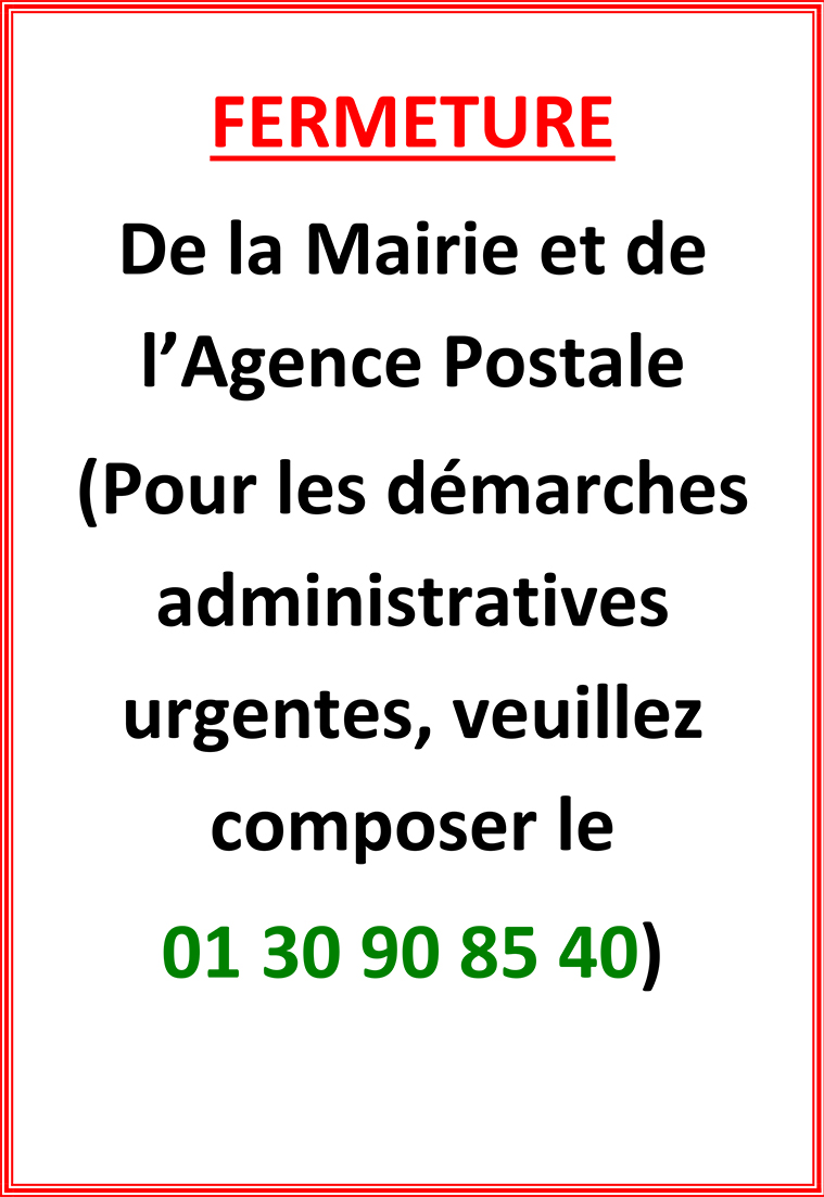FERMETURE de la Mairie et de l'Agence Postale